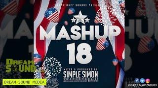 DJ Simplesimon - MashUp Vol. 18 (Rap, Hip-Hop, Dancehall & Afrobeat Mixtape)