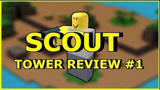 🔫 SCOUT REVIEW 🔫: ROBLOX Tower Defense Simulator Tower Review #1