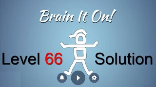 Brain It On Level 66 Solution - Make the ball touch the ceiling {3 ...