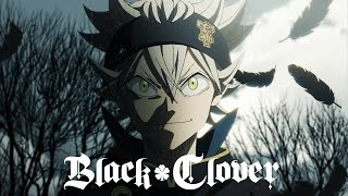 Black Clover - Opening 1 (HD)