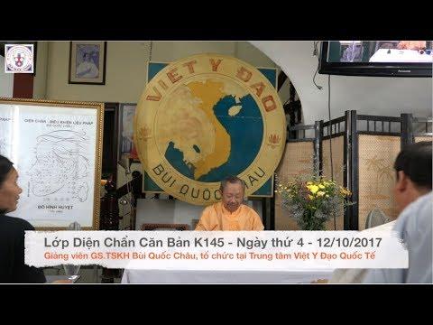 Lớp Diện Chẩn Căn Bản K145 - Ngày thứ 4 Phần 1