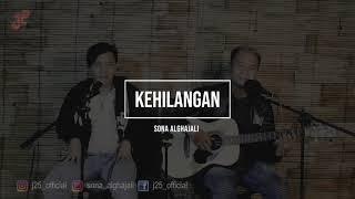 Kehilangan - #livecover   Sona Alghajali X Adite Santana   J25 Official