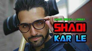 Shadi Kar Le | FAZAL-UD-DIN NEW SONG | Sham Idrees