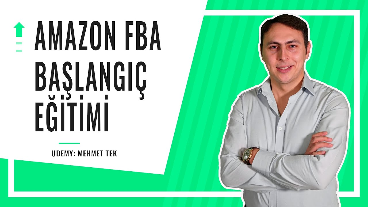 Ücretsiz Amazon FBA Satış Eğitimi (10 SAAT) - Udemy