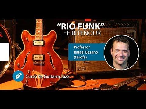 RIO FUNK (Lee Ritenour) - Aula de Guitarra Jazz - Prof. Farofa