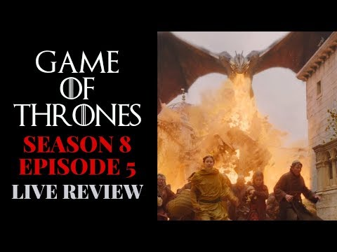 Game of Thrones | Season 8 | Episode 5 Review and Q&A