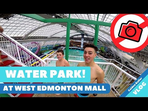 WEST EDMONTON MALL WATER PARK - NO CAMERAS ALLOWED