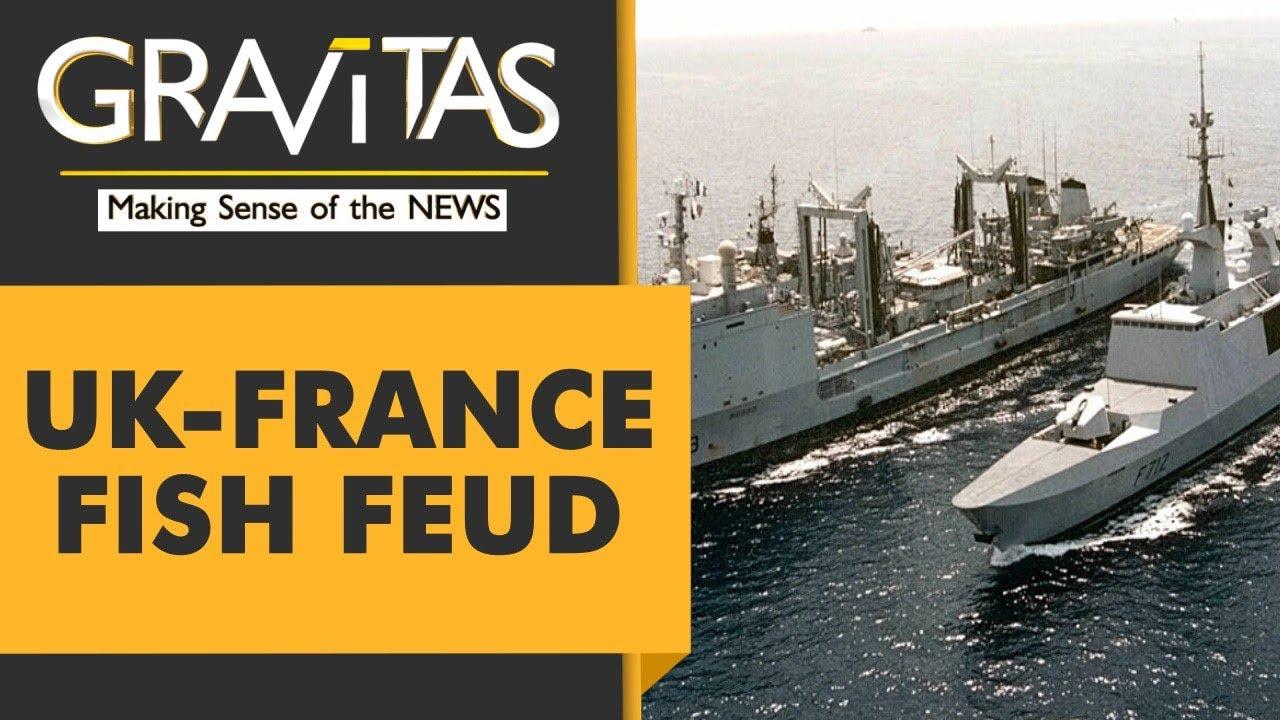 Gravitas: UK & France deploy gunboats over fish