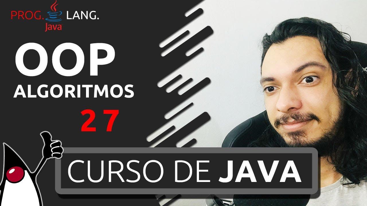 CURSO DE JAVA - ALGORITMOS #27