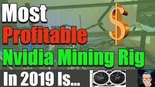 Most Profitable Mining Rig 2019 is? | Nvidia ROII