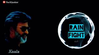 Kaala Rain Fight   Original Sound Track   Kaala   Rajinikanth   Mass BGM   Ringtone   The EQualizer