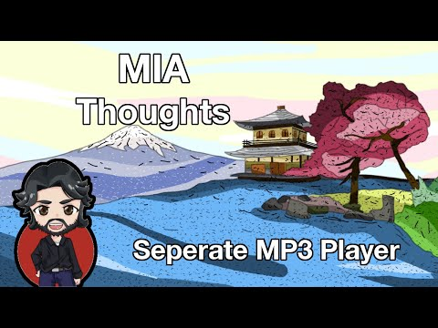 Random MIA Thoughts: Seperate MP3 Player