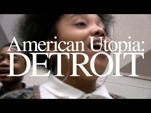 American Utopia: Detroit