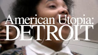 Video American Utopia: Detroit download MP3, 3GP, MP4, WEBM, AVI, FLV Maret 2018