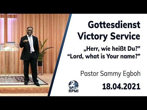"""RPMI-Gottesdienst - 18.04.2021 - Pastor Sammy Egboh """"Herr, wie heißt Du?"""""""