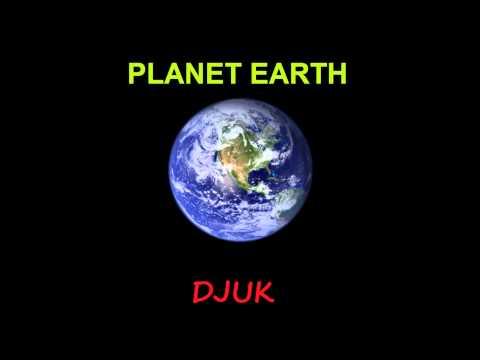 DJUK - Planet Earth