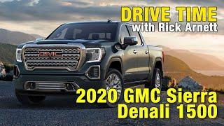 Drive Time: 2020 GMC Sierra Denali 1500
