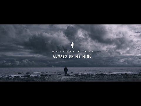 """Always on my mind"" (Official Video) - Marbert Rocel"