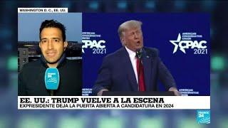 Informe desde Washington: Donald Trump volvió a la escena política en la CPAC