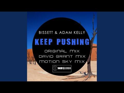 Bissett & Adam Kelly - Keep Pushing baixar grátis um toque para celular