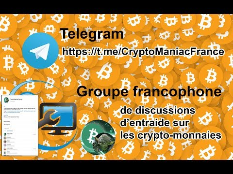Groupe Telegram crypto monnaies, bitcoin, news, ico, fork, t