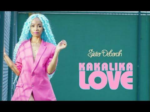 Sister Deborah - Kakalika Love ft Efo Chameleon (OFFICIAL VIDEO)