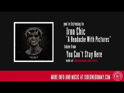 Iron Chic - A Headache With Pictures