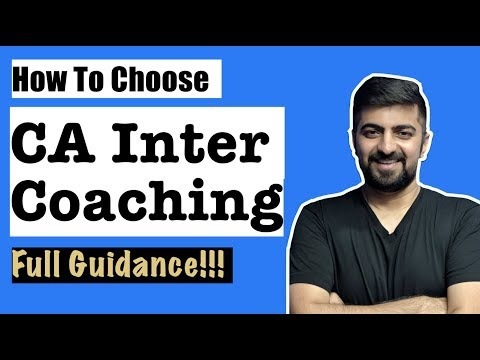 CA Inter Classes | How to choose CA Inter Coaching | CA Inter Coaching