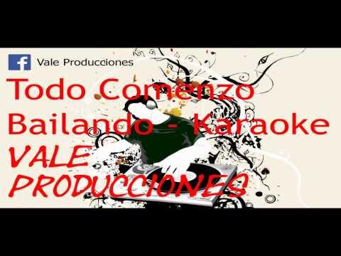 Marama - Todo Comenzo Bailando - Karaoke - Dj Vale Producciones