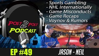 """Podcast: Ep #49 """"Sports Gambling, Game Misconducts, Voynov, Rumors + More!"""""""