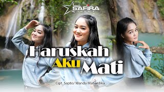 SAFIRA INEMA - HARUSKAH AKU MATI (Official music video) DJ SLOW BASS