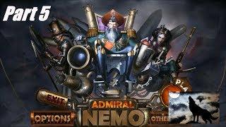 Admiral Nemo Part 5