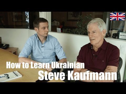 Tips on how to learn the Ukrainian language from hyperpolyglot Steve Kaufmann