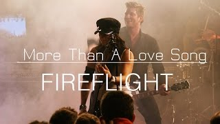 Fireflight - More Than A Love Song (Official Video)