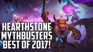 Hearthstone Mythbusters Best of 2017!
