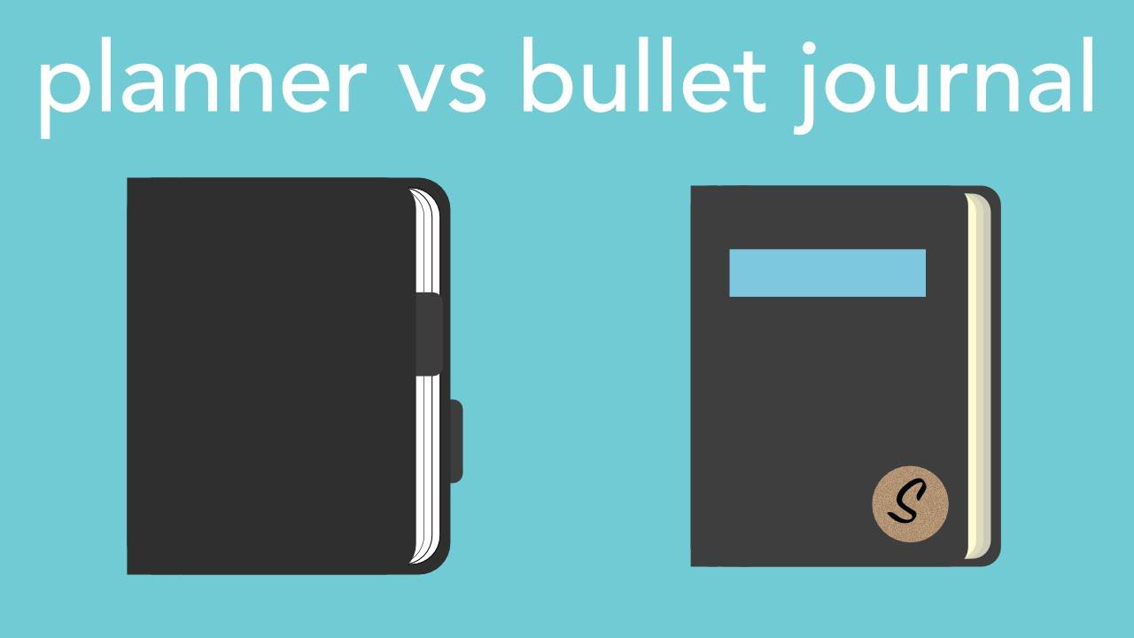 planner vs bullet journal youtube