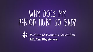 Primary and Secondary Dysmenorrhea / Richmond Women's Specialists