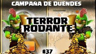 CAMPAÑA DE DUENDES - TERROR RODANTE - A por todas con Clash of Clans - Español - CoC