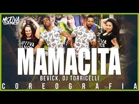 Mamacita - Bevíck DJ Torricelli  Motiva Dance Coreografia