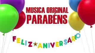 Parabéns pra Você musica de parabens versão original aniversario niver musica parabéns tradicional