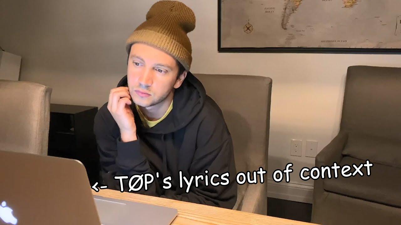 Tyler watching TØP's lyrics out of context (totally legit)