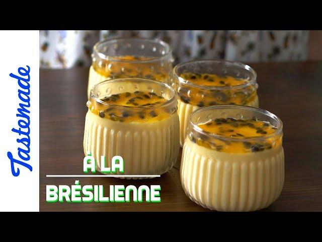 Mousses aux fruits de la passion - À la brésilienne