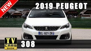New 2019 Peugeot 308 Release Dates and Prices