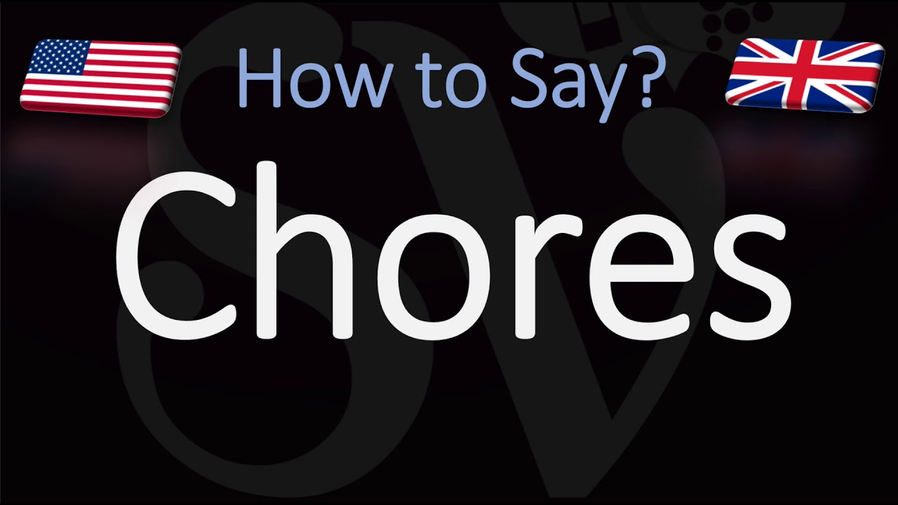 How to Pronounce Chores? (CORRECTLY)