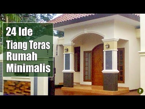 24 Model Tiang Teras Rumah Minimalis Youtube