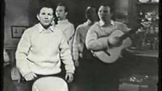Rising of the Moon-Clancy Brothers & Tommy Makem 6/11