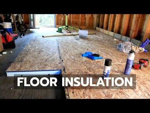 How To Build A Cabin Floor Insulation Youtube