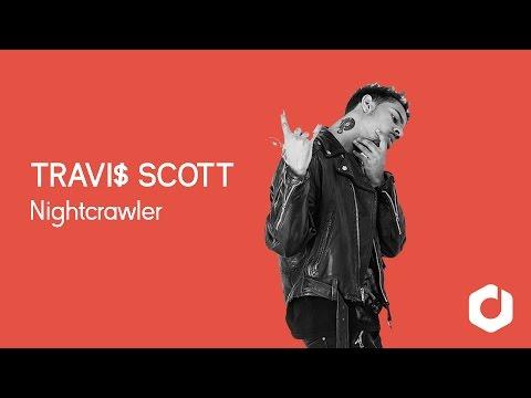Travi$ Scott - Nightcrawler Lyrics