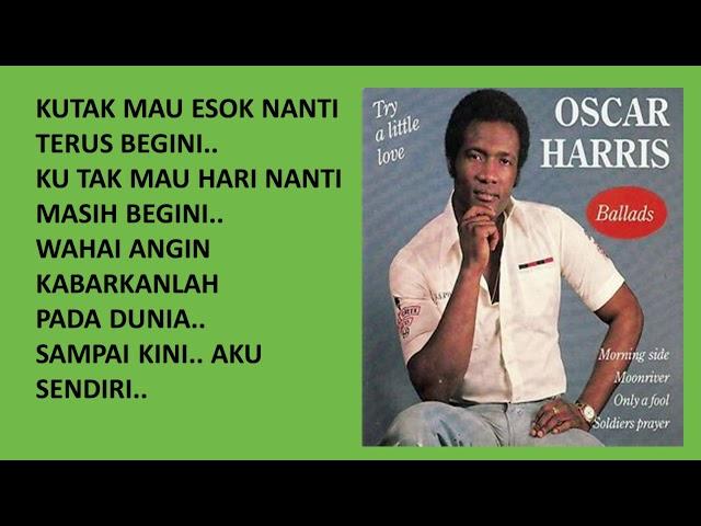 Oskar Harris - Sendiri Lagi (Lirik)