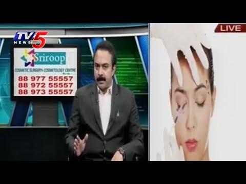 Skin Problems, Lypo & Hair Transplantation Treatments | Sri Roop Clinic | Health File | TV5 News